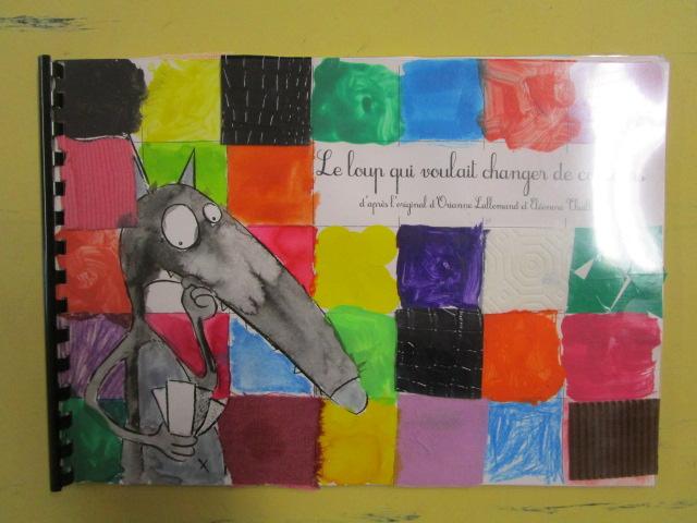 Ecole Notre Dame De Lorette Le Loup Qui Voulait Changer De Couleurs